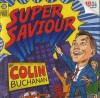 Product Image: Colin Buchanan - Super Saviour