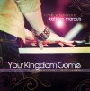 Product Image: Kathryn Marquis - Your Kingdom Come