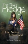 William J. Murray, Todd Akin (Foreword) - The Pledge