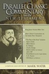 John Calvin - Parallel Classic Commentary on the NT
