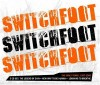 Switchfoot - The Early Years 1997-2000