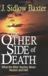 J. Sidlow Baxter - The Other Side of Death
