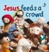 Maggie Barfield - Jesus Feeds A Crowd