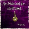 Product Image: El Gruer - The Bride And The Alarm Clock