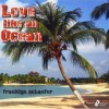 Product Image: Franklyn Schaefer - Love Like An Ocean