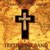 Testimony Band - A Message To The World