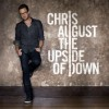 Product Image: Chris August - The Upside Of Down