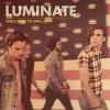 Luminate - Welcome To Daylight