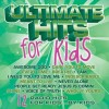 Ultimate. . . - Ultimate Hits For Kids