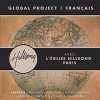 Product Image: Hillsong - Global Project:  Francais