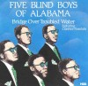 Product Image: Five Blind Boys Of Alabama - Bridge Over Troubled Water