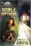 Amanda L Davis - Noble Imposter