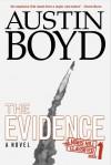 Austin Boyd - The Evidence