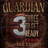 Product Image: Guardian - Three To Get Ready EP