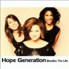 Product Image: Hope Generation - Breathe The Life