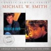 Product Image: Michael W Smith - I'll Lead You Home / Change Your World