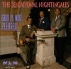Product Image: Sensational Nightingales - God Is Not Pleased