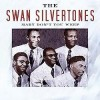 Product Image: The Swan Silvertones - Mary Don't You Weep (re-issue)