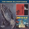 Product Image: The Swan Silvertones - The Swan Silvertones/Saviour Pass Me Not