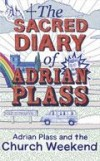 Adrian Plass - The Sacred Diary Of Adrian Plass: Adrian Plass And The Church Weekend
