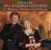 Product Image: Bill & Gloria Gaither, & Their Homecoming Friends - 12 Christmas Favourites From The Homecoming Series