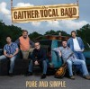 Product Image: Gaither Vocal Band - Pure And Simple
