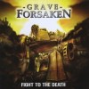 Product Image: Grave Forsaken - Fight To The Death