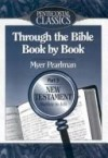 Myer Pearlman - Through the Bible Book by Book: Gospels to Acts/Part 3
