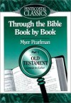 Myer Pearlman - Through the Bible Book by Book: Genesis to Esthe/Part 1