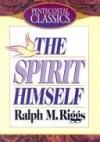 Ralph Riggs - The Spirit Himself
