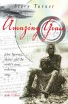 Product Image: Steve Turner - Amazing Grace: John Newton, Slavery And The World's Most Enduring Song