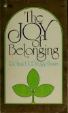 Richard L Dresselhaus - The Joy Of Belonging