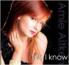 Product Image: Amie Aitken - This I Know