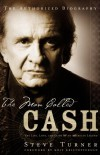 Product Image: Steve Turner - The Man Called Cash: The Life, Love And Faith Of An American Legend