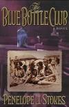 Penelope J Stokes - The Blue Bottle Club