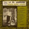 Product Image: J D Jarvis - Down Home Gospel