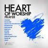 Product Image: Maranatha! Music - Heart Of Worship: Prayer