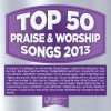 Product Image: Maranatha! Music - Top 50 Praise Songs 2013