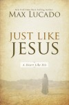 Product Image: Max Lucado - Just Like Jesus