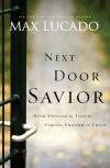 Product Image: Max Lucado - Next Door Savior