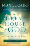 Product Image: Max Lucado - The Great House Of God
