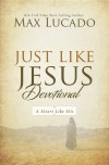 Product Image: Max Lucado - Just Like Jesus Devotional