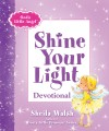 Sheila Walsh - God's Little Angel: Shine Your Light Devotional