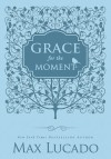 Product Image: Max Lucado - Grace For The Moment Women's Edition