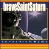 Product Image: Brave Saint Saturn - So Far From Home