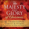 Product Image: Billy Ray Hearn, Tom Fettke - The Majesty And Glory Of Christmas (Re-issue)
