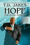 TD Jakes - Hope For Every Moment