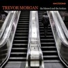 Product Image: Trevor Morgan - The Blessed And The Broken