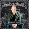 Product Image: Mark Schultz - All Things Possible
