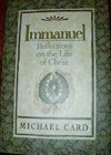 Product Image: Michael Card - Immanuel: Reflections On The Life Of Christ